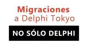 Episodio 25 de Migraciones a Delphi Tokyo