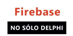 Episodio 32- Firebase