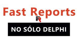 35. Probamos FastReports en Delphi Community Edition