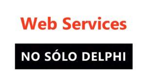 36. Web Services con Delphi