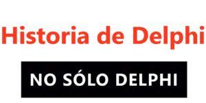 37. Historia de Delphi